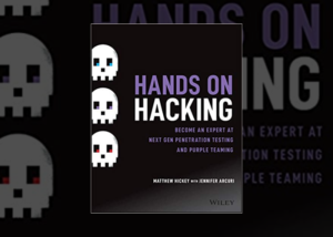 Hands on Hacking by Matthew Hickey, Jennifer Arcuri