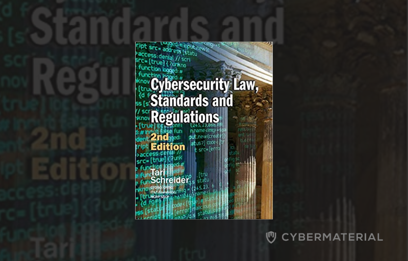 Cybersecurity Law, Standards and Regulations